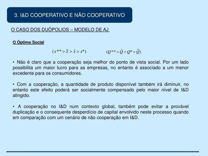 3. I&D COOPERATIVO E NÃO COOPERATIVO