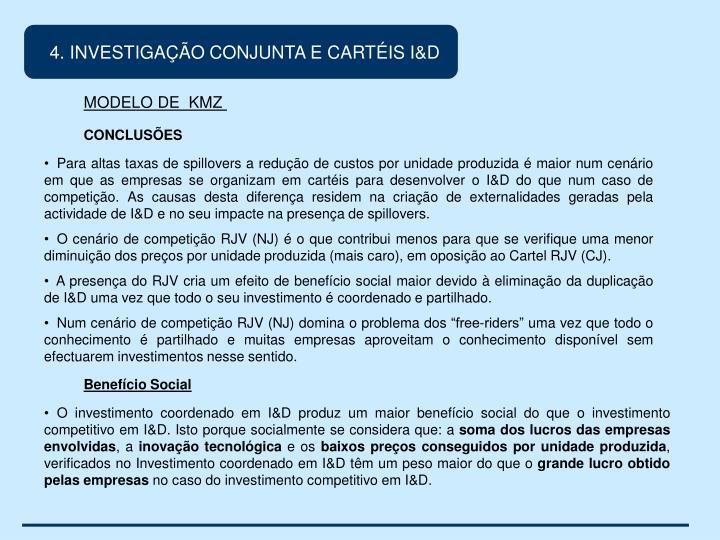 4. INVESTIGAÇÃO CONJUNTA E CARTÉIS I&D