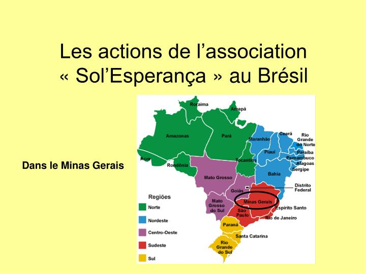 Les actions de l'association «Sol'Esperança» au Brésil