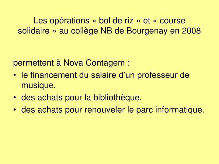 Les opérations «bol de riz» et «course solidaire» au collège NB de Bourgenay en 2008