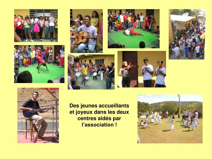 Des jeunes accueillants et joyeux dans les deux centres aidés par l'association !