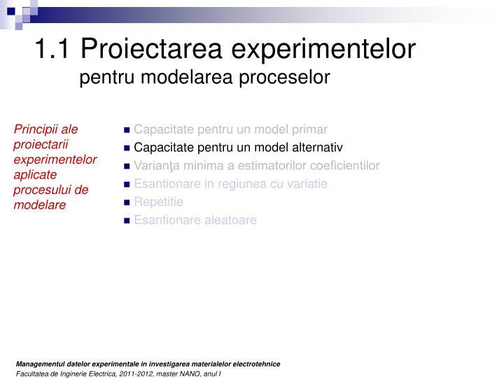 1.1 Proiectarea experimentelor