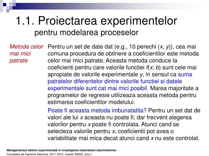 1.1. Proiectarea experimentelor
