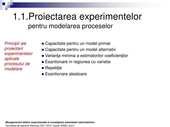 1.1.Proiectarea experimentelor