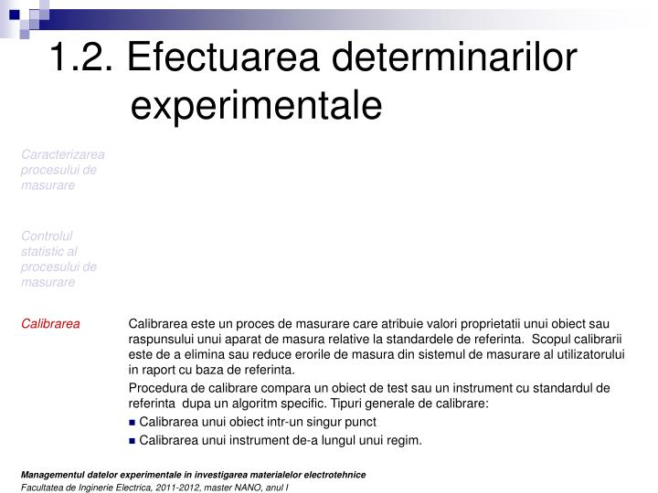 1.2. Efectuarea determinarilor