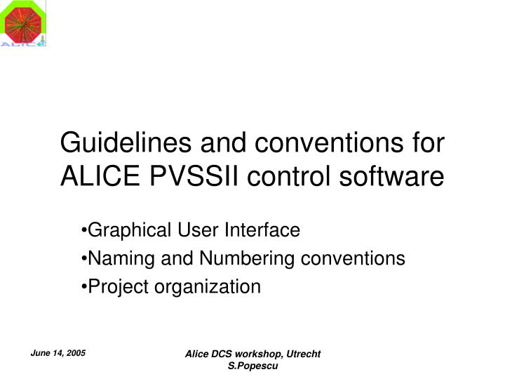 guidelines and conventions for alice pvssii control software