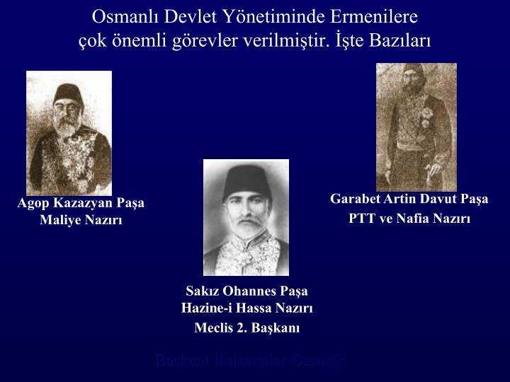 Osmanlı Devlet Yönetiminde Ermenilere