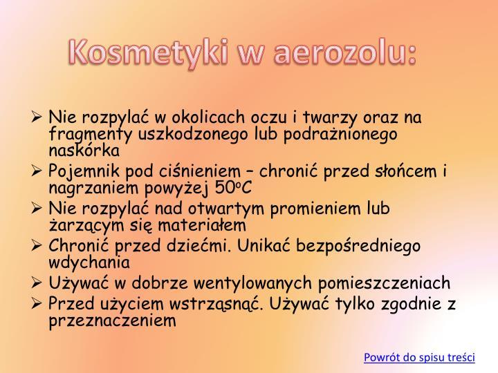 Kosmetyki w aerozolu: