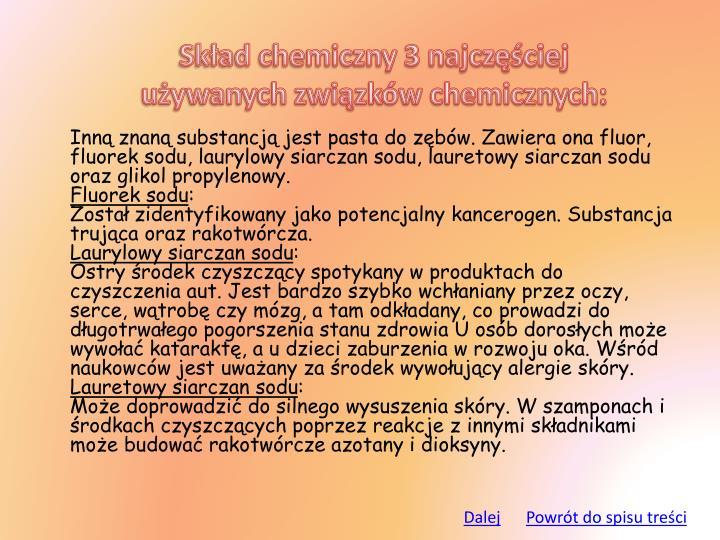 Skład chemiczny 3 najczęściej używanych związków chemicznych: