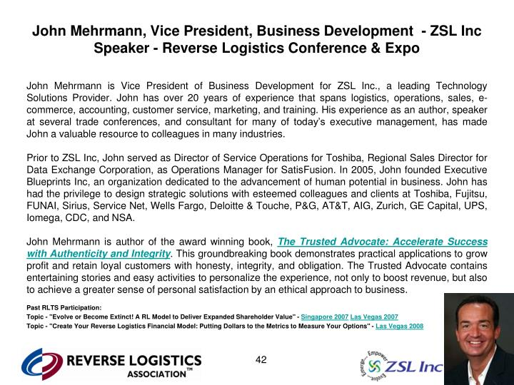 John Mehrmann, Vice President, Business Development  - ZSL Inc