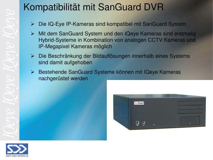 Die IQ-Eye IP-Kameras sind kompatibel mit SanGuard System