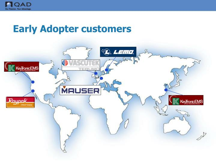 Early Adopter customers