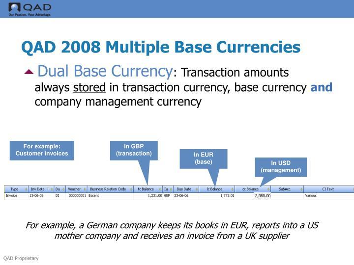 QAD 2008 Multiple Base Currencies