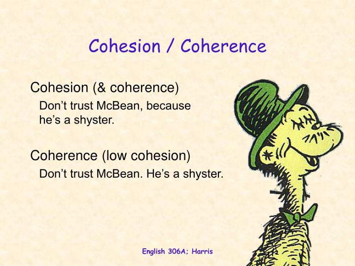 Cohesion / Coherence