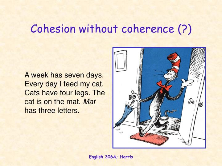 Cohesion without coherence (?)