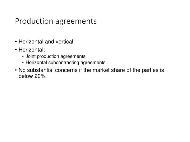Production agreements