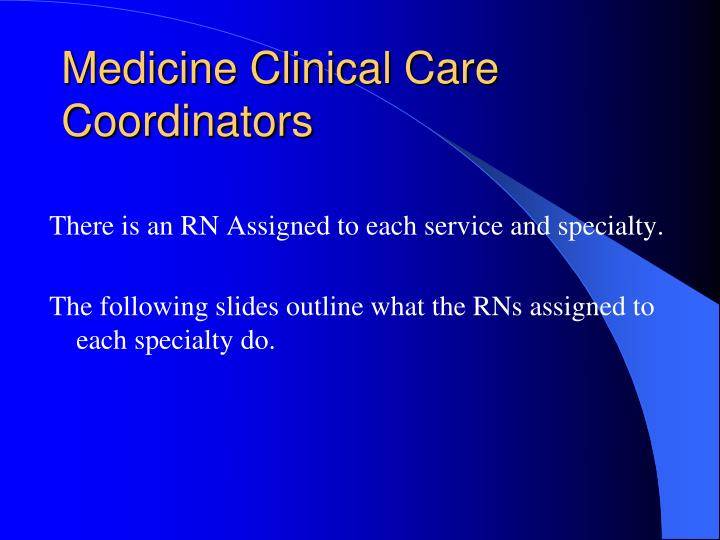 Medicine Clinical Care Coordinators