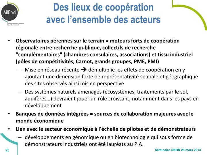 Des lieux de coopération
