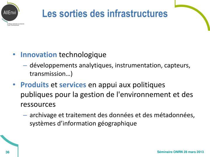 Les sorties des infrastructures