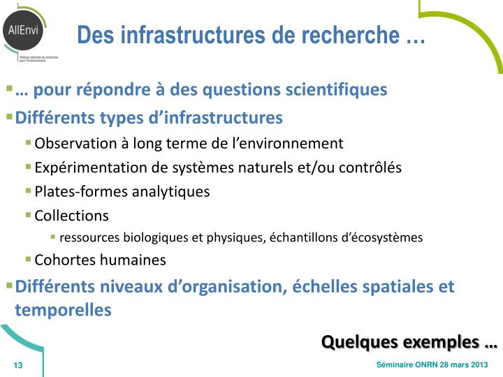 Des infrastructures de recherche …