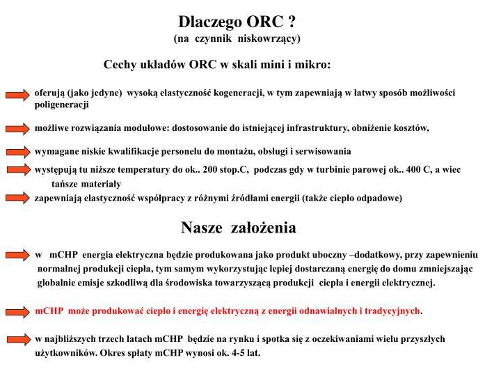Dlaczego ORC ?