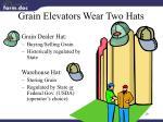 grain elevators wear two hats