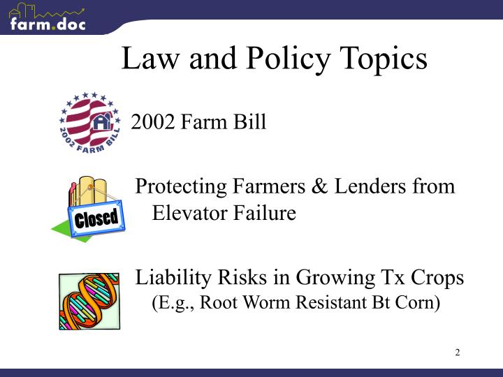 Law and policy topics