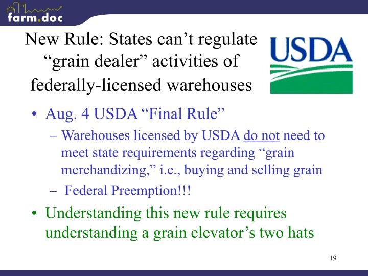 "New Rule: States can't regulate ""grain dealer"" activities of federally-licensed warehouses"
