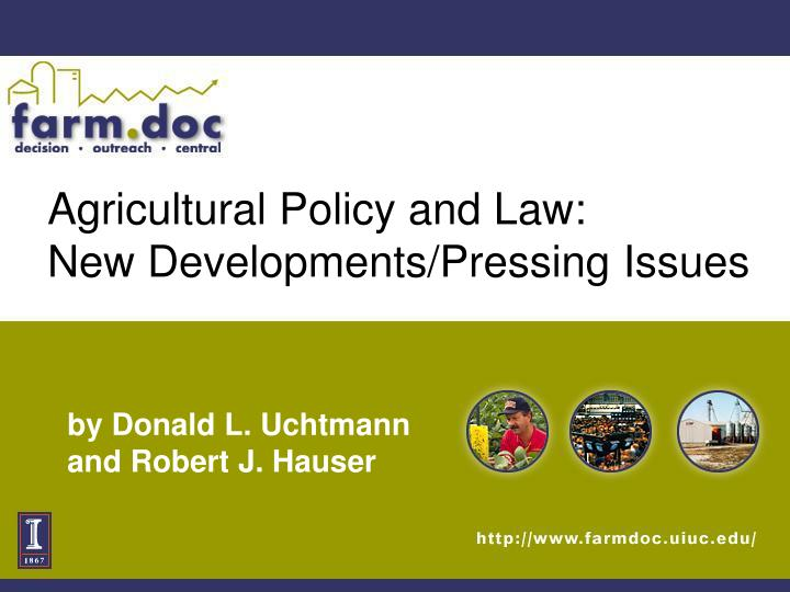 Agricultural Policy and Law:
