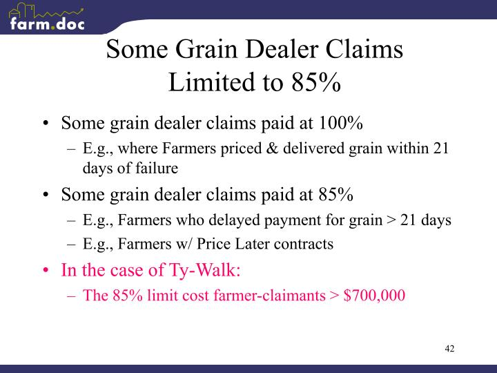 Some Grain Dealer Claims Limited to 85%