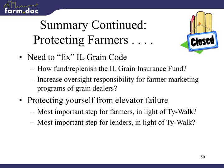 Summary Continued:        Protecting Farmers . . . .