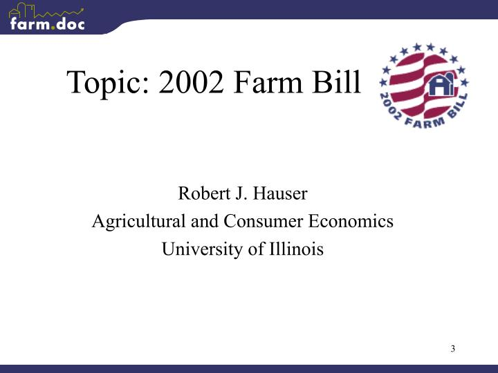 Topic 2002 farm bill