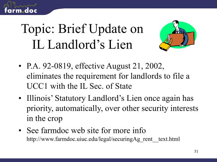 Topic: Brief Update on IL Landlord's Lien