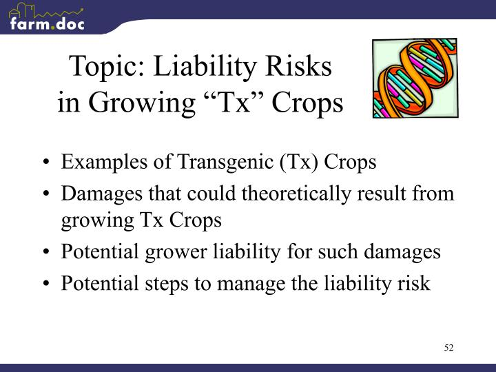 "Topic: Liability Risks in Growing ""Tx"" Crops"