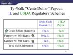ty walk cents dollar payout il and usda regulatory schemes
