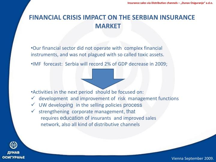 FINANCIAL CRISIS IMPACT ON THE SERBIAN INSURANCE
