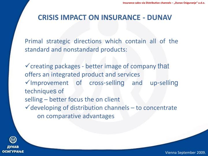 CRISIS IMPACT ON INSURANCE - DUNAV