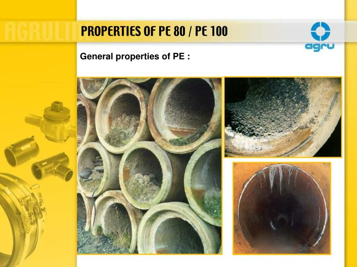 PROPERTIES OF PE 80 / PE 100
