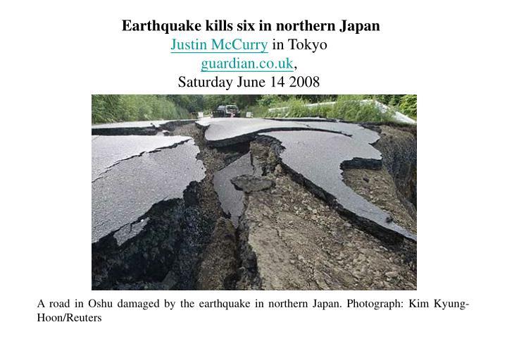 Earthquake kills six in northern Japan