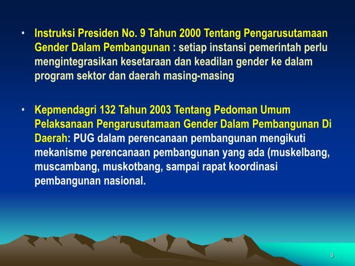 Instruksi Presiden No. 9 Tahun 2000 Tentang Pengarusutamaan Gender Dalam Pembangunan