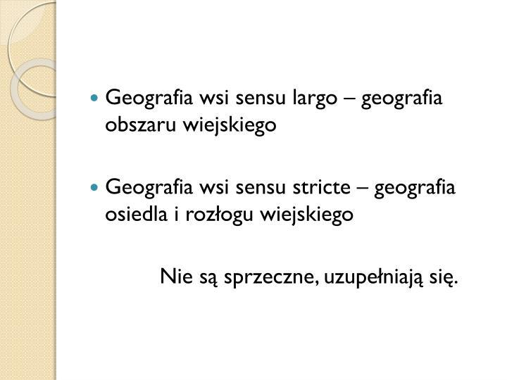 Geografia wsi sensu largo – geografia obszaru wiejskiego