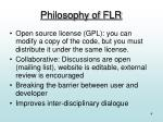 philosophy of flr