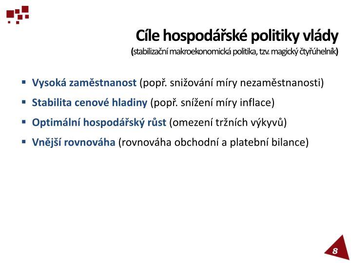 Cíle hospodářské politiky vlády
