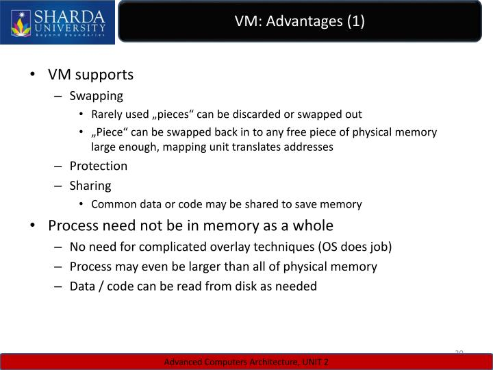 VM: Advantages (1)