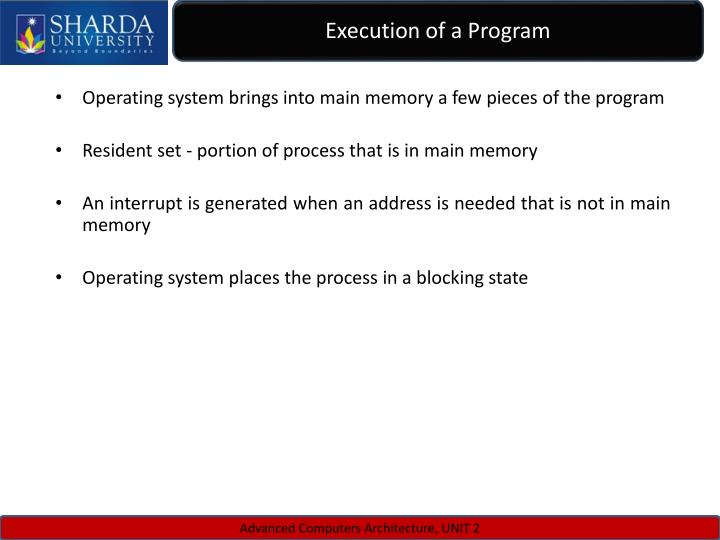 Execution of a Program