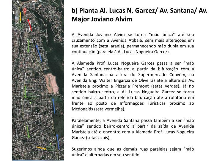 b) Planta Al. Lucas N. Garcez/ Av. Santana/ Av. Major Joviano Alvim