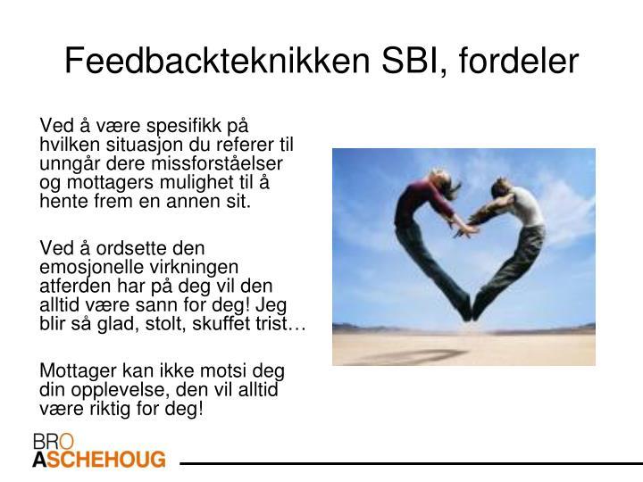 Feedbackteknikken SBI, fordeler