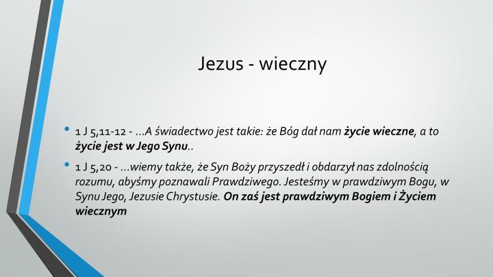 Jezus - wieczny