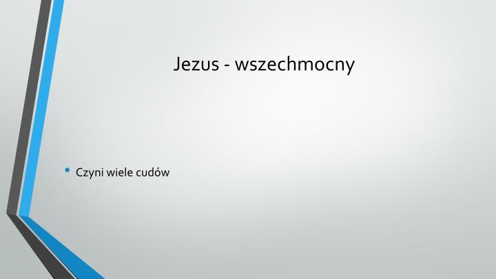 Jezus - wszechmocny
