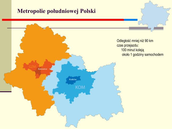 Metropolie południowej Polski